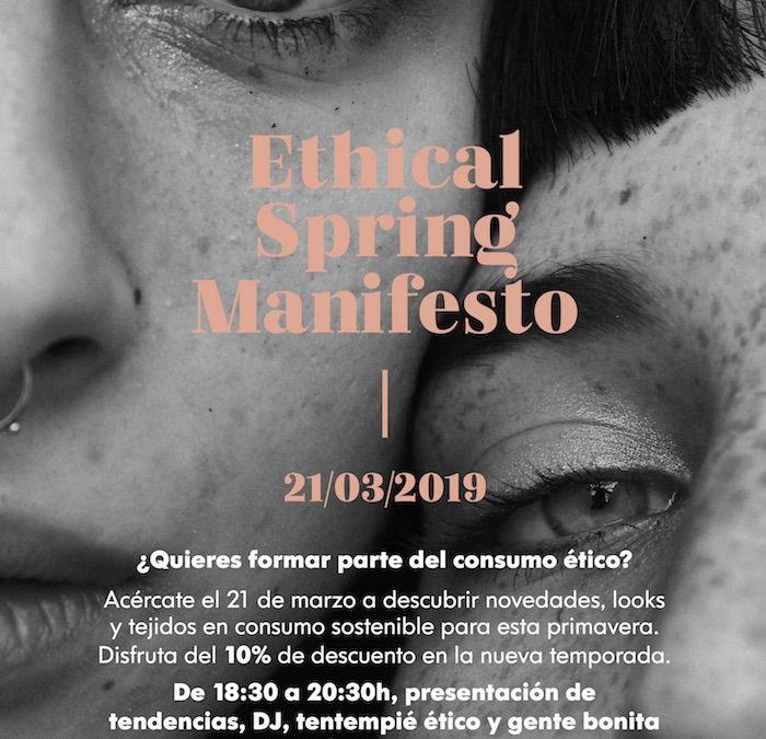 Ethical Spring Manifesto